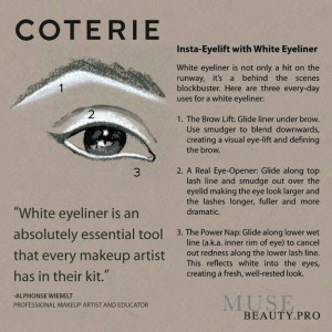 Using white liner will open up your eyes  in a few ways.
